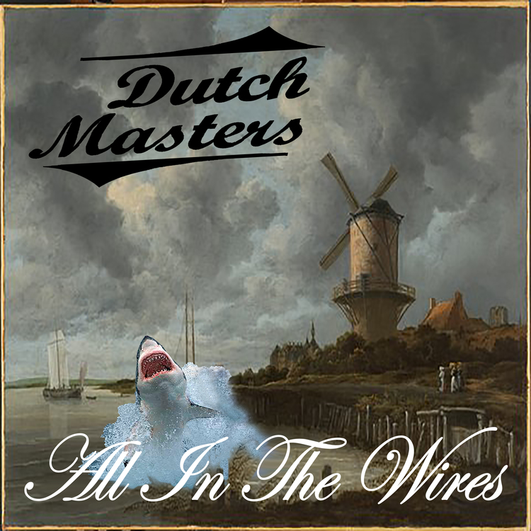 Dutch Masters - All In The Wires lp (Spacecase)